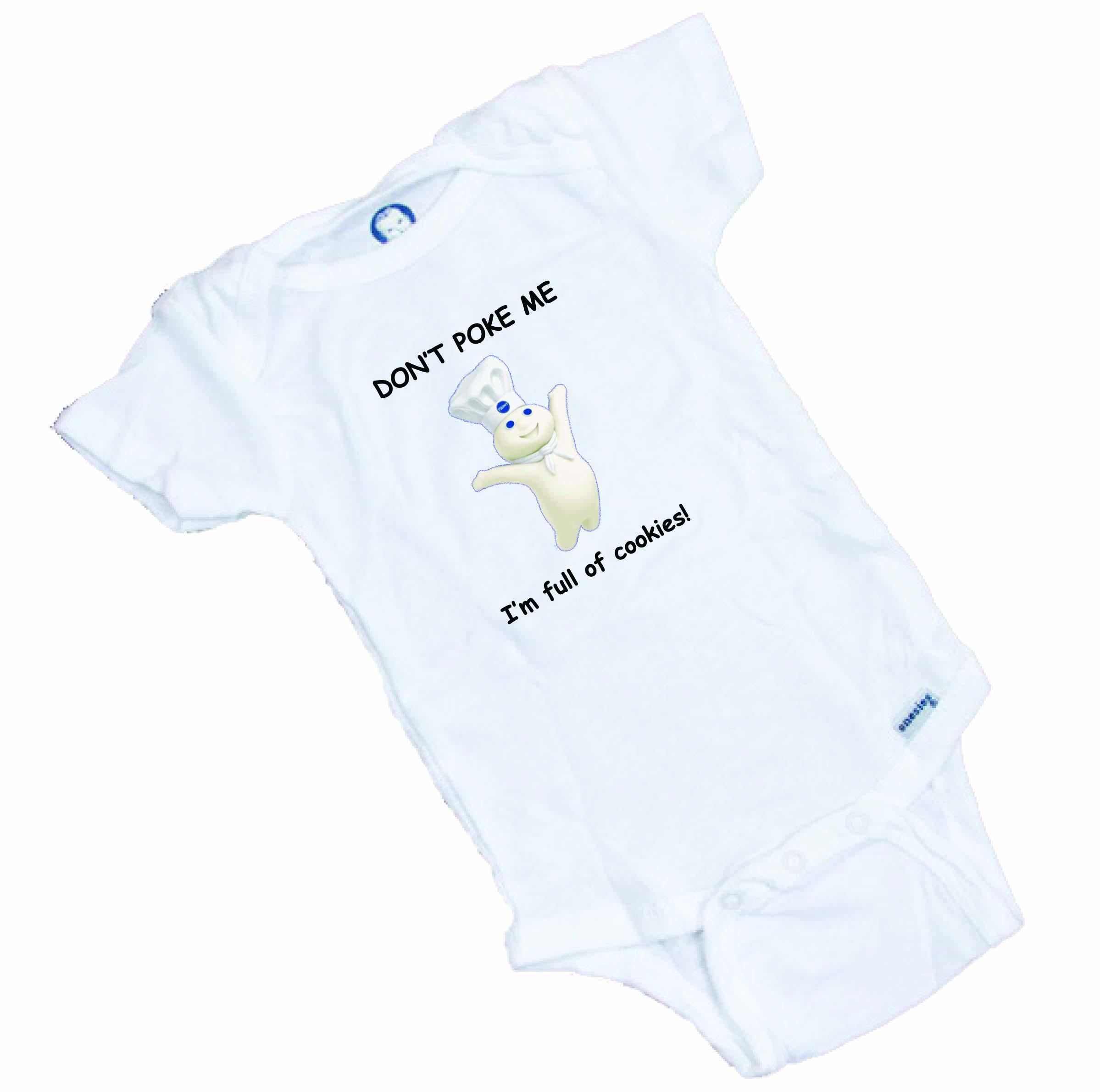 "Pillsbury Doughboy "" Don\'t Poke Me"" Funny baby Onesie or Tee Shirt ..."