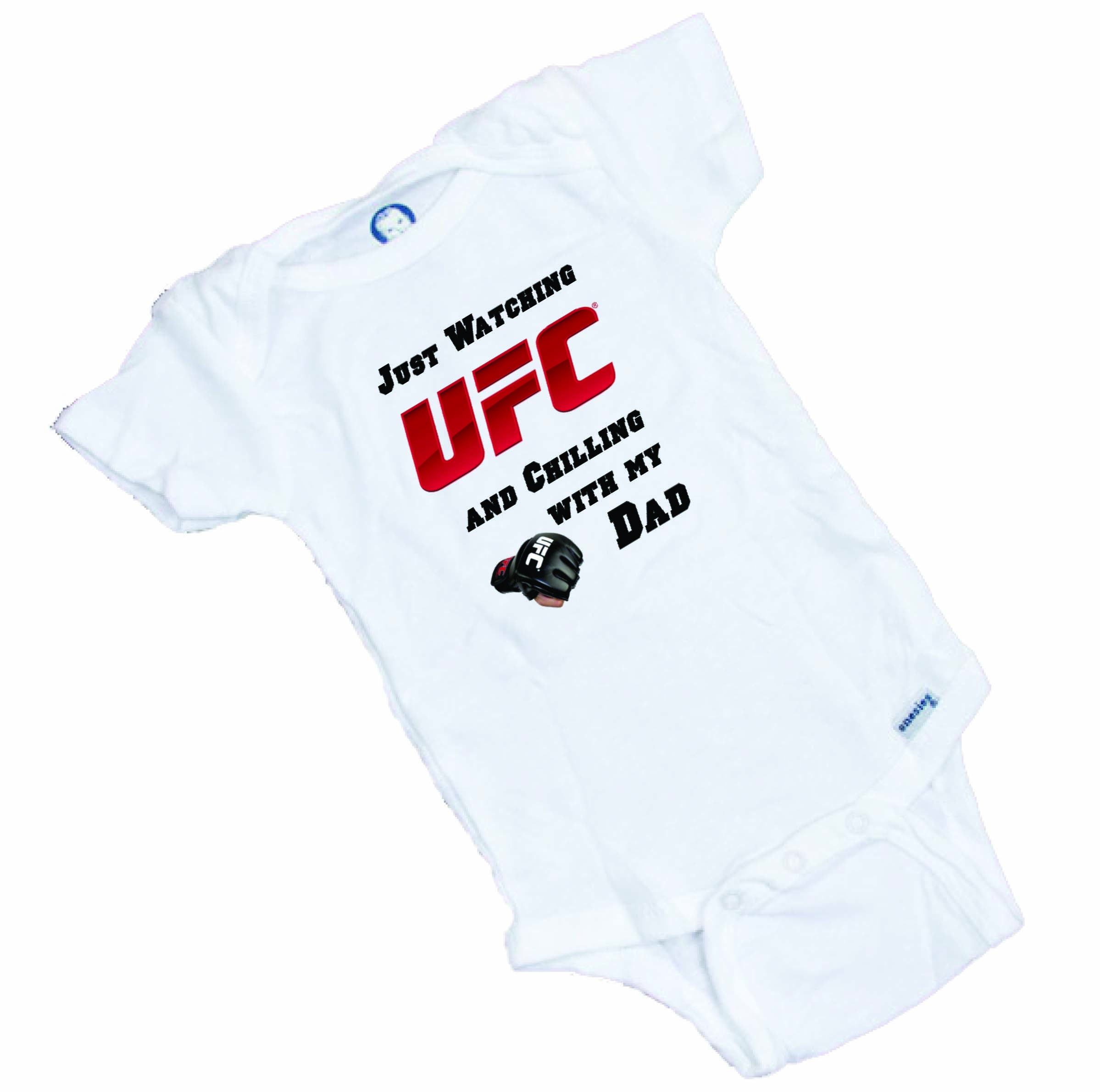 17472922081 UFC Just watching with my dad Funny baby onesie or Tee Shirt ...